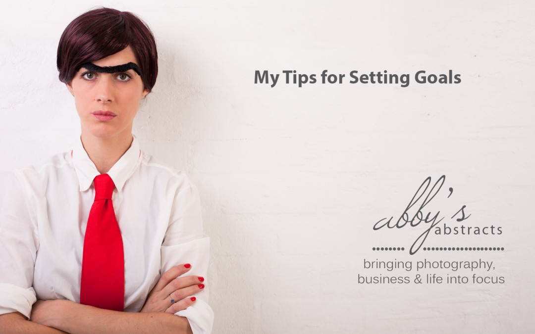 Abby's Abstracts Video |Tips for Setting Goals