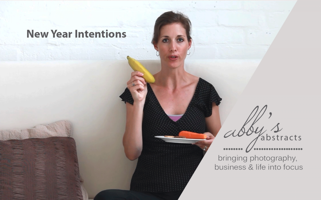 Abby's Abstracts | Setting Intentions for 2015