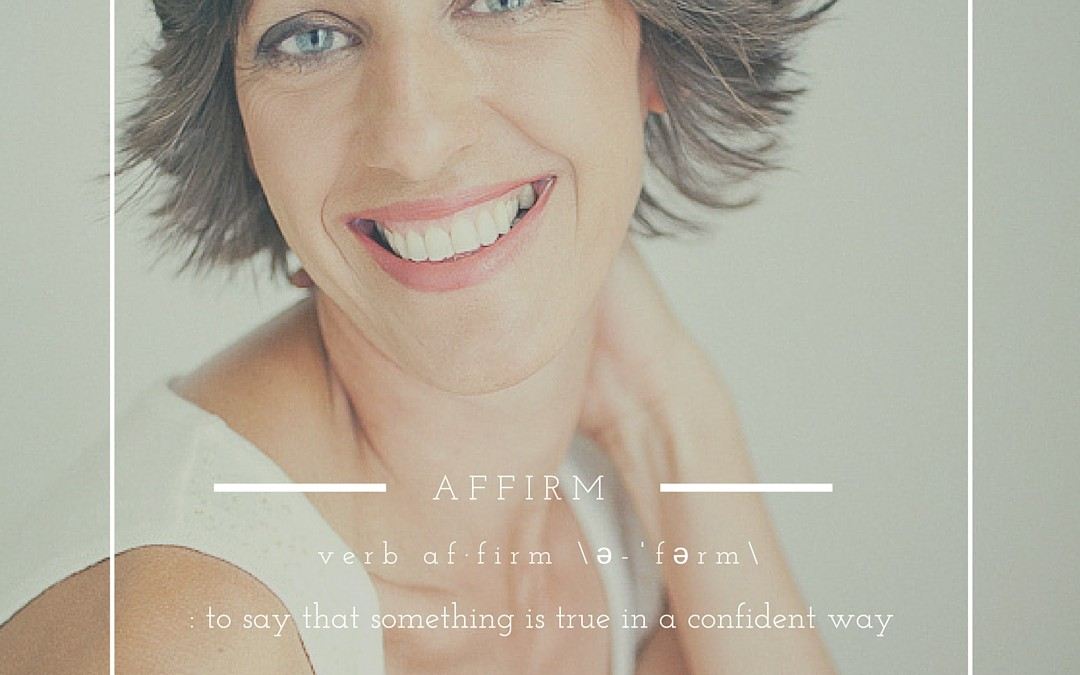 One Word Wednesday   Affirm