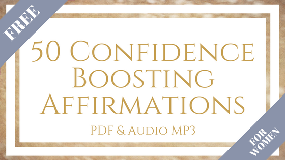FREE DOWNLOAD: 50 Confidence-Boosting Affirmations for Women