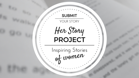 Submit your story - Her Story Project