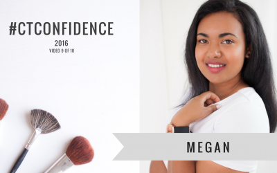[Video 9] Megan #CTConfidence 2016 – What's your No.1 Confidence Challenge?