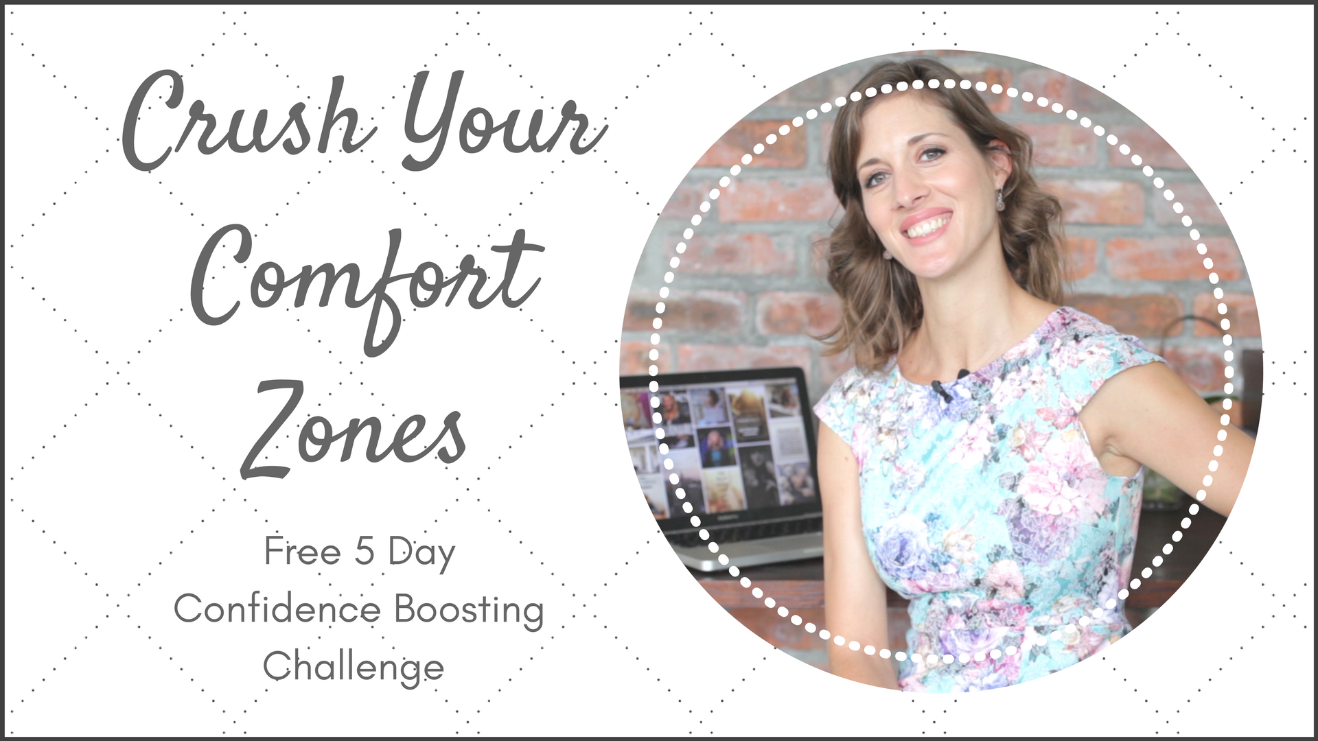 FREE 5 DAY CHALLENGE: Crush Your Comfort Zones