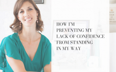 How I'm preventing my lack of confidence from standing in my way