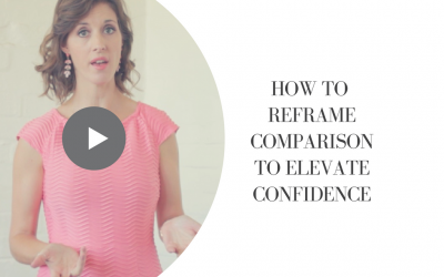 How To Reframe Comparison to Elevate Confidence