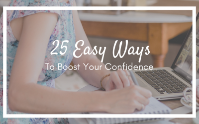25 Easy Ways to Boost Your Confidence