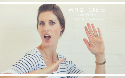 Win 2 Tickets to Join Me At a Self Defense Class