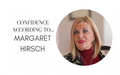 Confidence According To… Margaret Hirsch