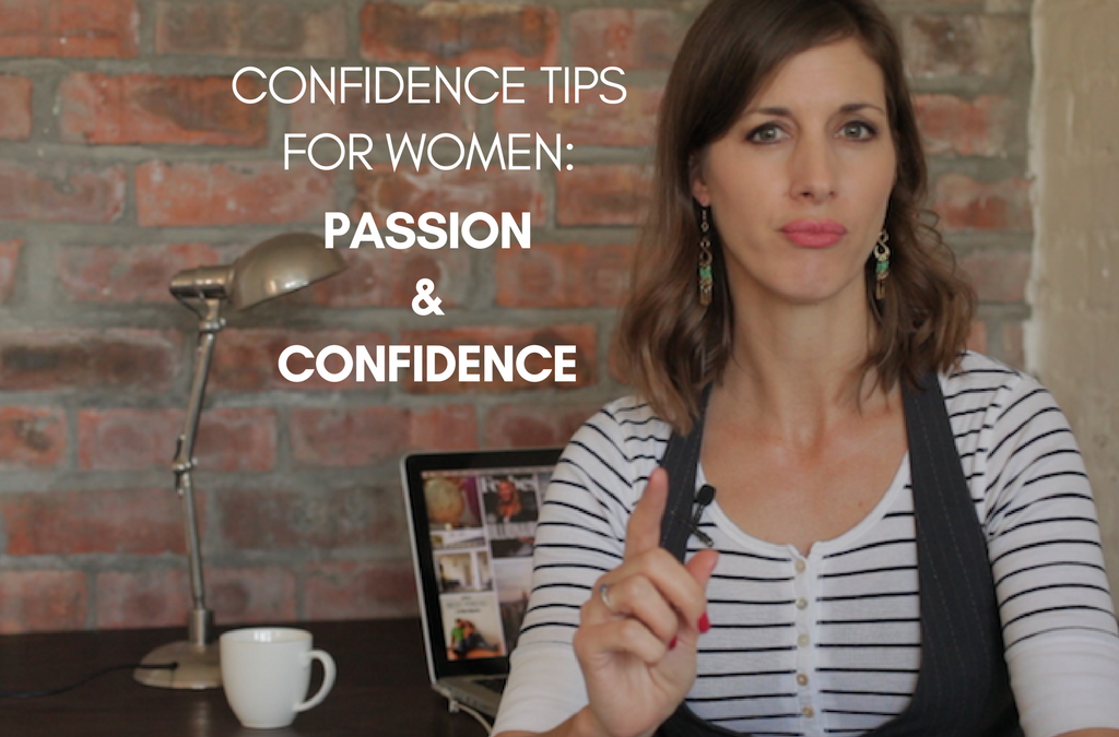 [Video] Confidence For Career Women: The link between Passion & Confidence
