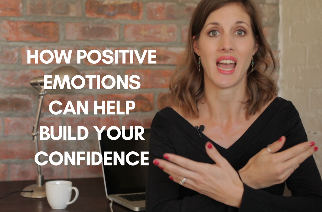 [video] Confidence Tips for Women: How Positive Emotions Can Help Build Confidence
