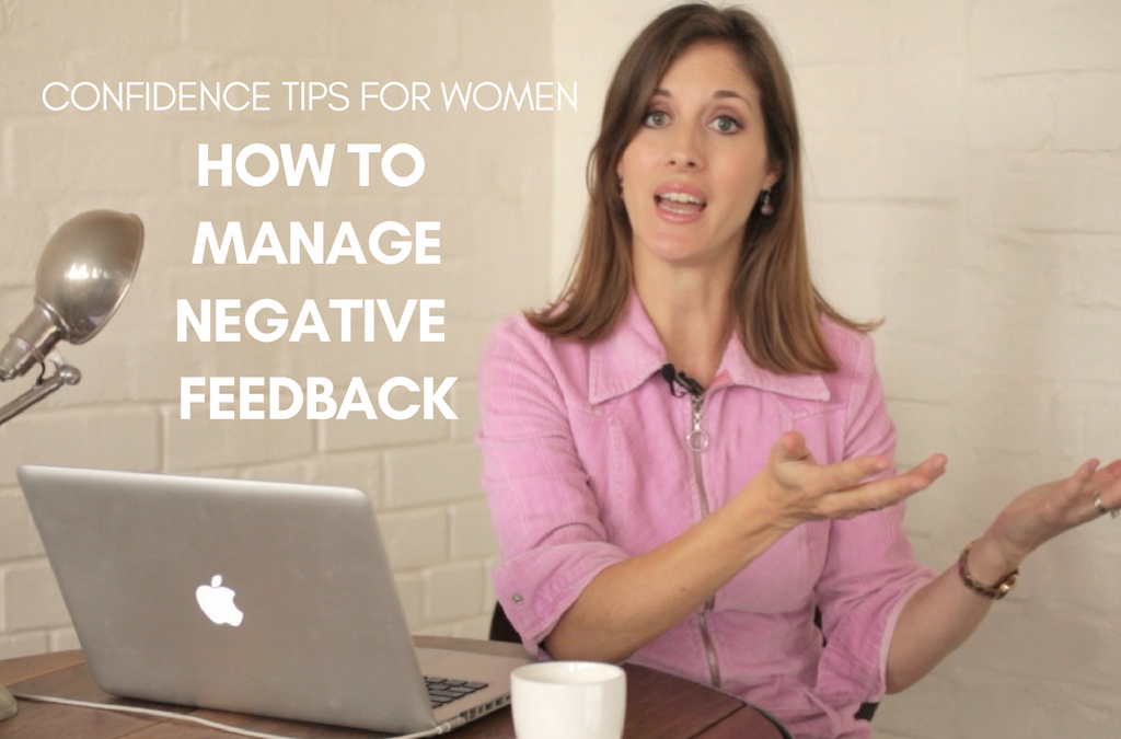 [Video] Confidence Tips For Women: How To Manage Negative Feedback