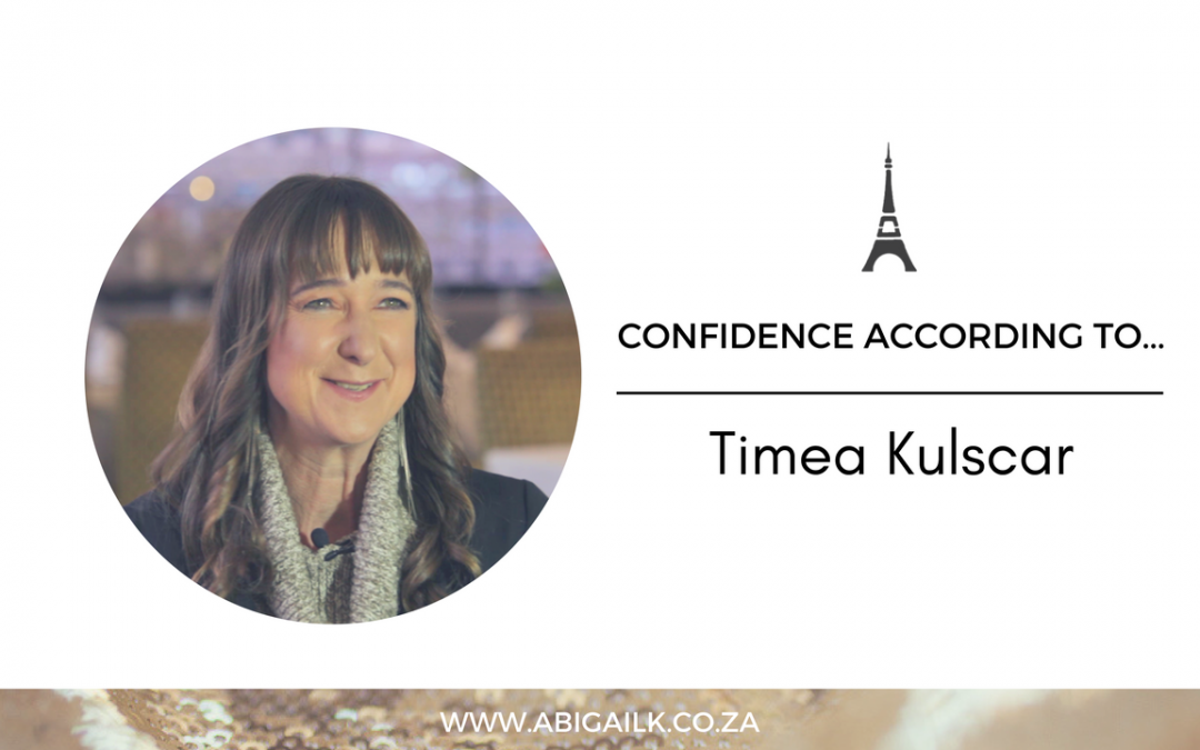 Confidence According To… Timea Kulscar