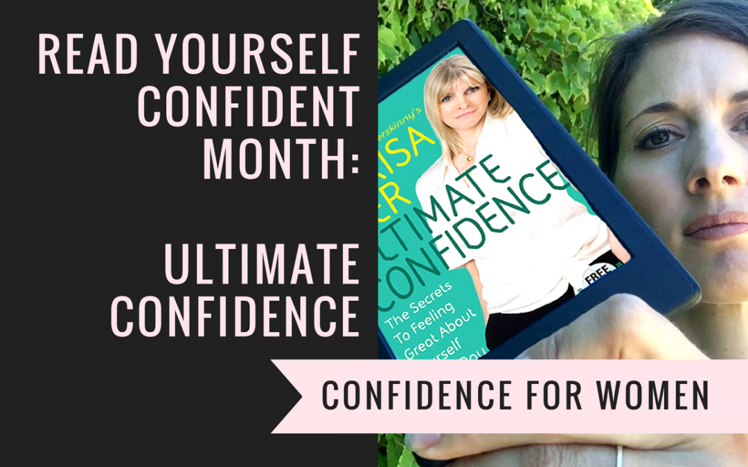 Read Yourself Confident Month: Ultimate Confidence Book Review