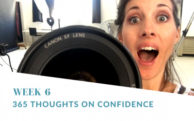 365 Thoughts on Confidence  | Week 6 Round Up
