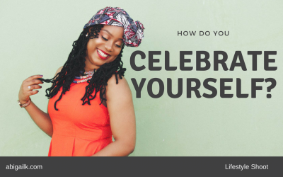 How Do You Celebrate Yourself?