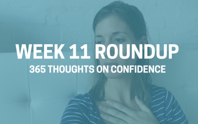 Thoughts on Confidence | Week 11 Round Up