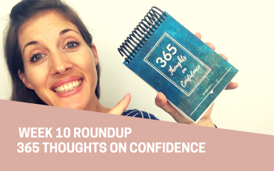 Thoughts on Confidence | Week 10 Round Up