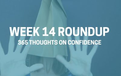 Thoughts on Confidence | Week 14 Round Up