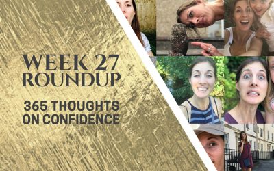 Thoughts on Confidence | Week 27 Round Up