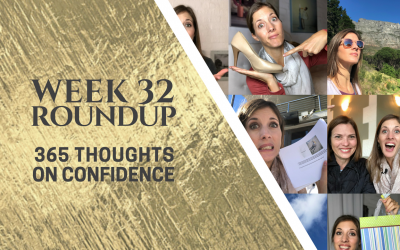 Thoughts on Confidence | Week 32 Round Up