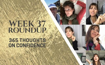 Thoughts on Confidence | Week 37 Round Up