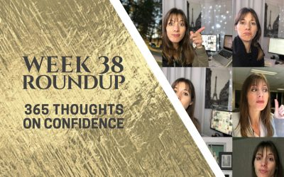 Thoughts on Confidence | Week 38 Round Up