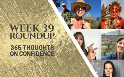 Thoughts on Confidence | Week 39 Round Up
