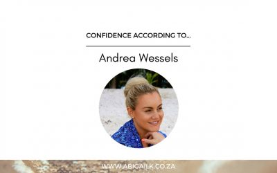 Confidence According To… Andrea Wessels