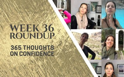 Thoughts on Confidence | Week 36 Round Up