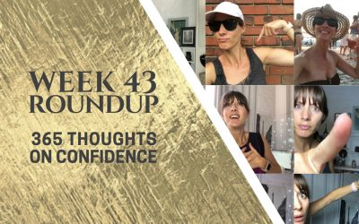 Thoughts on Confidence | Week 43Round Up