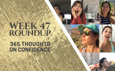 Thoughts on Confidence | Week 47 Round Up