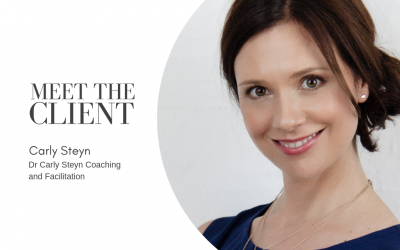 Meet The Client…Carly Steyn | Dr Carly Steyn Coaching and Facilitation