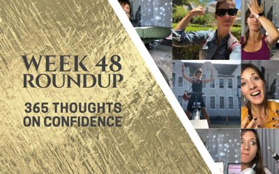 Thoughts on Confidence | Week 48 Round Up