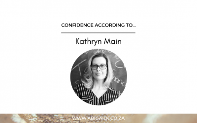 Confidence According To…Kathryn Main