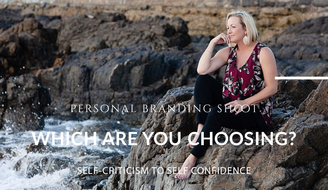 Personal Branding Photo Shoots – Turning Self Criticism into Self Confidence
