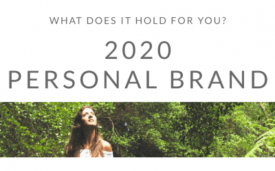 What does 2020 hold for your Personal Brand?