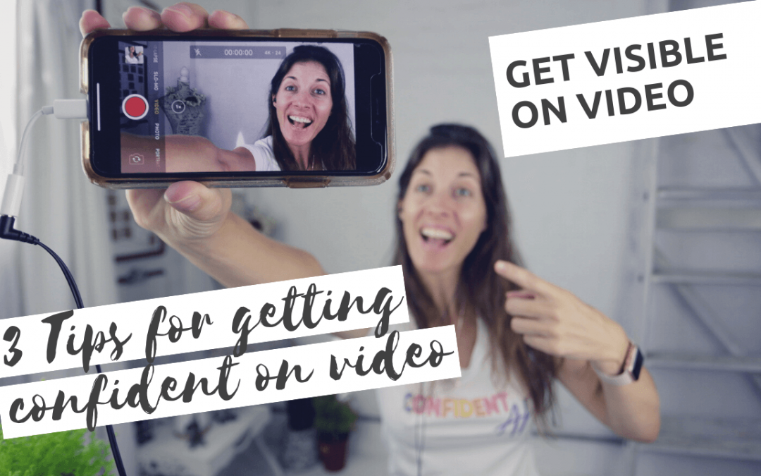 3 Tips for Getting Confident on Video