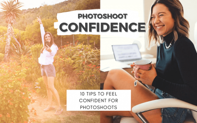 10 Tips to build confidence for your photoshoot